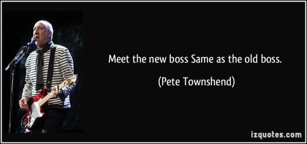 quote-meet-the-new-boss-same-as-the-old-boss-pete-townshend-311270